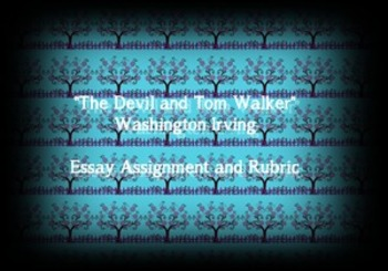 """The Devil and Tom Walker"" Washington Irving Essay Assignm"