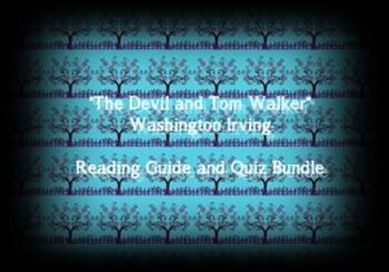 """The Devil and Tom Walker"" Washington Irving Reading Guide"