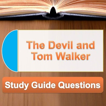 """The Devil and Tom Walker"" study guide questions"