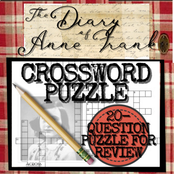 The Diary of Anne Frank: CROSSWORD PUZZLE