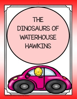 The Dinosaurs of Waterhouse Hawkins ( Trifolds - 5th Grade