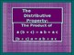 Power-Point:  The Distributive Property in Algebra