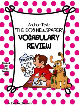 The Dog Newspaper: Fifth Grade (Journey's Vocabulary Supplement)