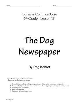 Journeys Common Core 5th - The Dog Newspaper Supplemental