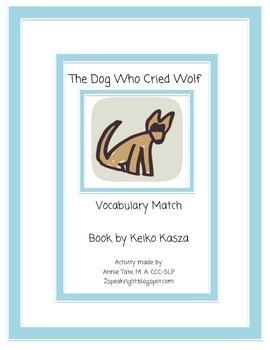 The Dog Who Cried Wolf Vocabulary Match