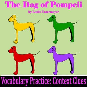 """The Dog of Pompeii"" by Louis Untermeyer - Vocabulary Prac"