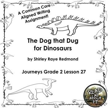 The Dog that Dug for Dinosaurs-Journeys Grade 2-Lesson 27