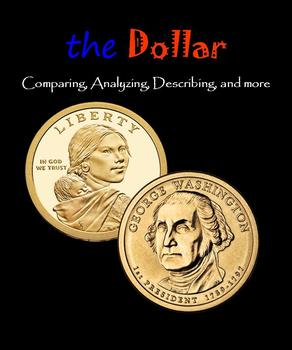 The Dollar:  Comparing, Analyzing, Describing, and more