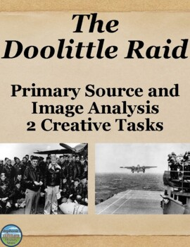 The Doolittle Raid Primary Source Analysis and Creative Ac