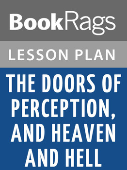 The Doors of Perception, and Heaven and Hell Lesson Plans