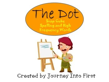 The Dot:Snap Cube Spelling and High Frequency Words