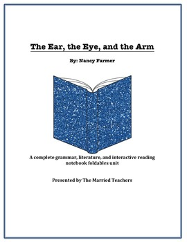 The Ear, the Eye, & the Arm Literature, Grammar, & Interac
