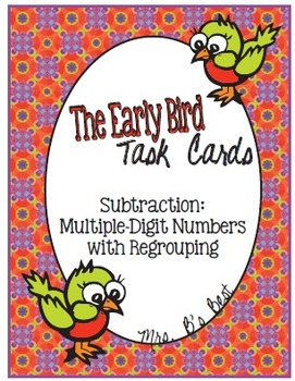 The Early Bird Task Cards:  Subtraction Multiple-Digit wit