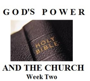 The Early Church: God's Power and the Church (Week Two)
