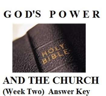 The Early Church: God's Power and the Church (Week Two) An