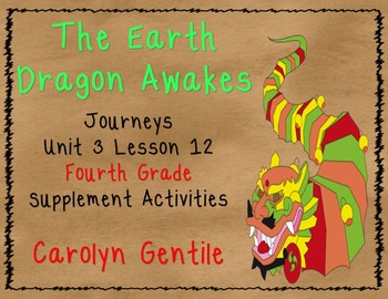The Earth Dragon Awakes Journeys Unit 3 Lesson 12 4th Gr.