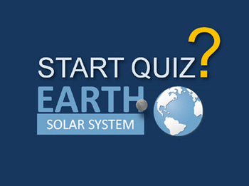 The Earth Quiz ( Solar System )