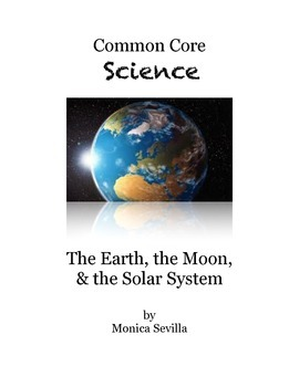 The Earth, the Moon and the Solar System 8th Grade Science