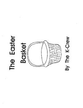 The Easter Basket (blackline emergent reader)