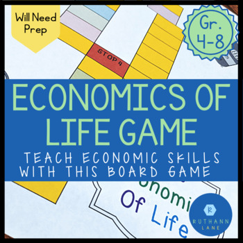 The Economics of Life - An Economics Board Game
