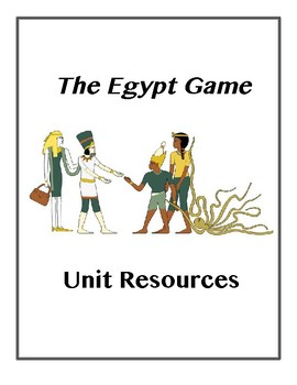 The Egypt Game Unit