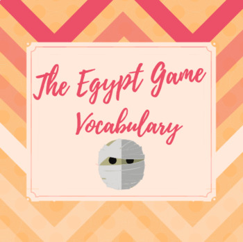 The Egypt Game Vocabulary Ch.6-9 PowerPoint