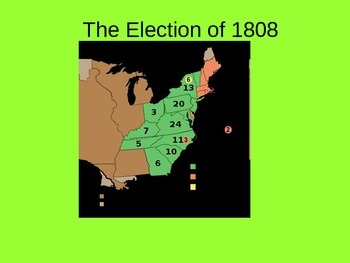 The Election of 1808 James Madison