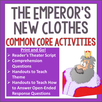 The Emperor's New Clothes Readers' Theater and Common Core