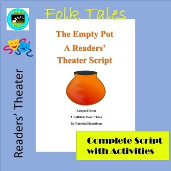 The Empty Pot-- A Readers' Theater Script with Activities