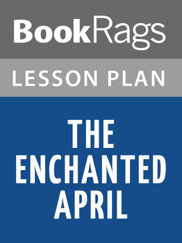 The Enchanted April Lesson Plans