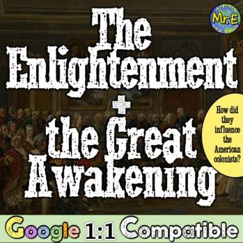The Enlightenment & Great Awakening: The Birth of the Revo