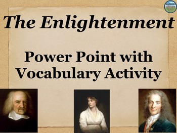 The Enlightenment Power Point and Vocabulary Activity