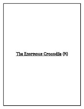 The Enormous Crocodile (N)