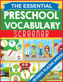 The Essential Preschool Vocabulary Screener and Bonus Flashcards