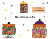 The Estimation Jar ~Math Center and Calendar Activity~