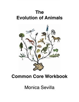 The Evolution of Animals Common Core Workbook