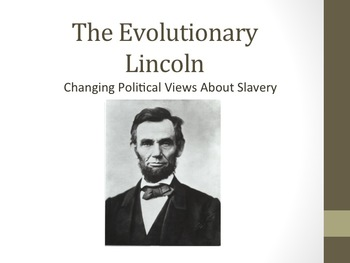 The Evolutionary Lincoln