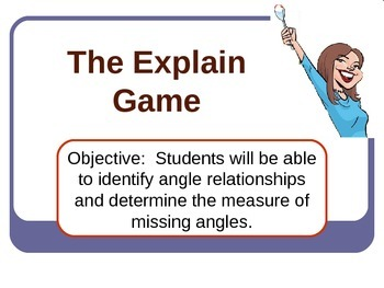 """The Explain Game"" Angle Relationships"