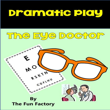 Dramatic Play Center ~ The Eye Doctor