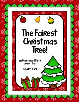 The Fairest Christmas Tree - an Open-ended Math project fo