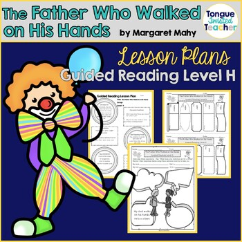 The Father Who Walked on His Hands, Guided Reading Lesson,