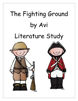 The Fighting Ground Reading/Literature Unit