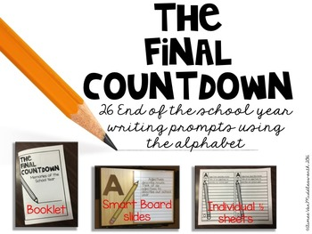 The Final Countdown ABC Writing Prompts for the End of the