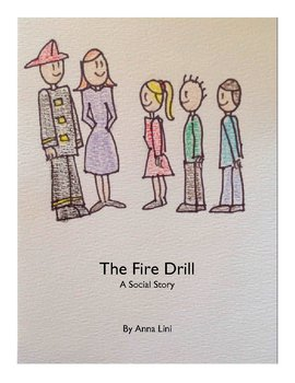 The Fire Drill: A Social Story