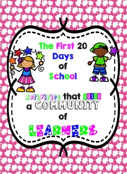 The First 20 Days of School Activities that Build a Commun