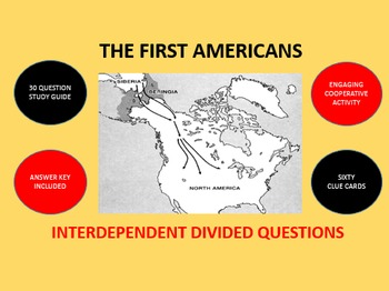 The First Americans: Interdependent Divided Questions Activity