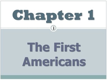 The First Americans PowerPoint