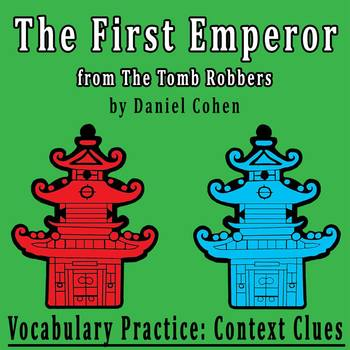 """""""The First Emperor"""" by Daniel Cohen - Vocabulary Practice:"""