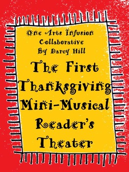 The First Thanksgiving Mini-Musical Reader's Theater