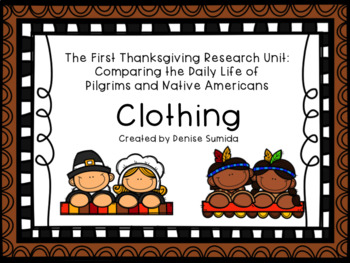 The First Thanksgiving Research Unit: Pilgrims and Native